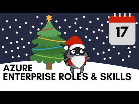Day 17 - Azure Enterprise Roles & Skills