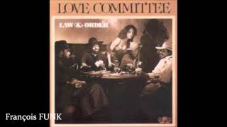 Love Committee - Law & Order (1978) ♫