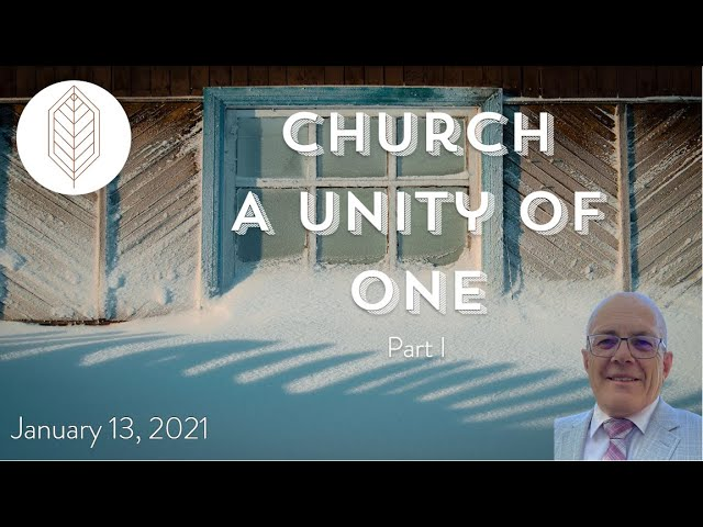 Church - A Unity of One