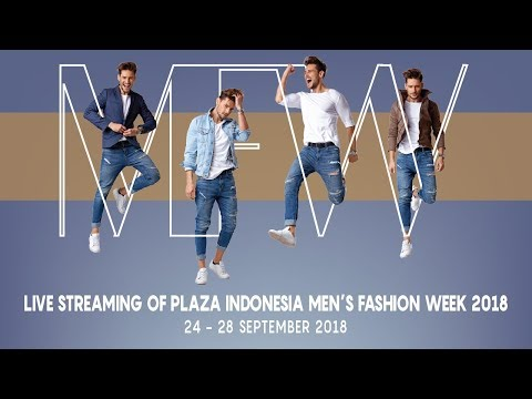 Plaza Indonesia Men's Fashion Week 2018 - DAY 5