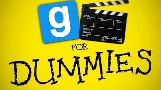 GMOD VIDEOS FOR DUMMIES