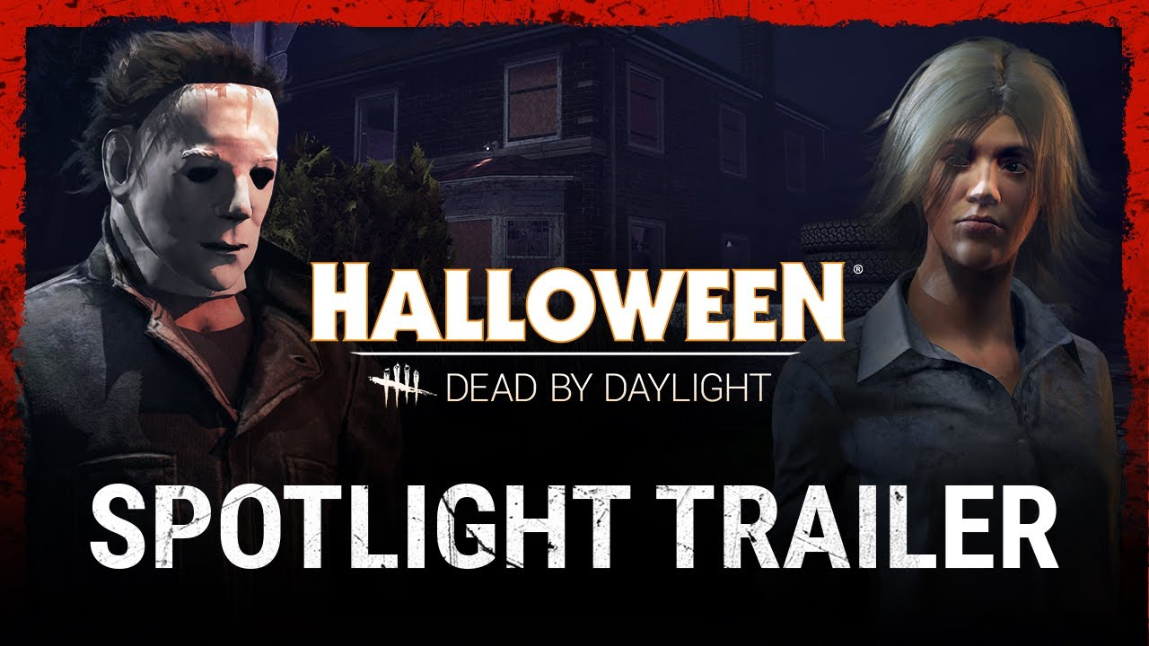 The Halloween Chapter - Dead by Daylight : Dead by Daylight