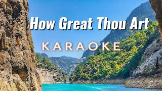 How Great Thou Art Karaoke