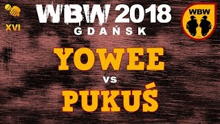 bitwa YOWEE vs PUKUŚ # WBW 2018 Gdańsk (1/8) # freestyle battle