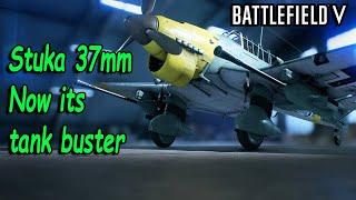 Battlefield V Stuka B-2 -37 mm Tank buster new after buff