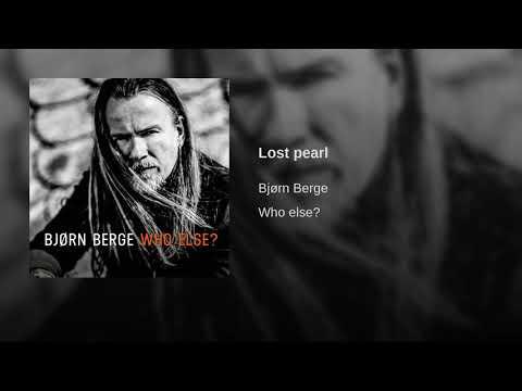 Bjorn Berge : Lost pearl