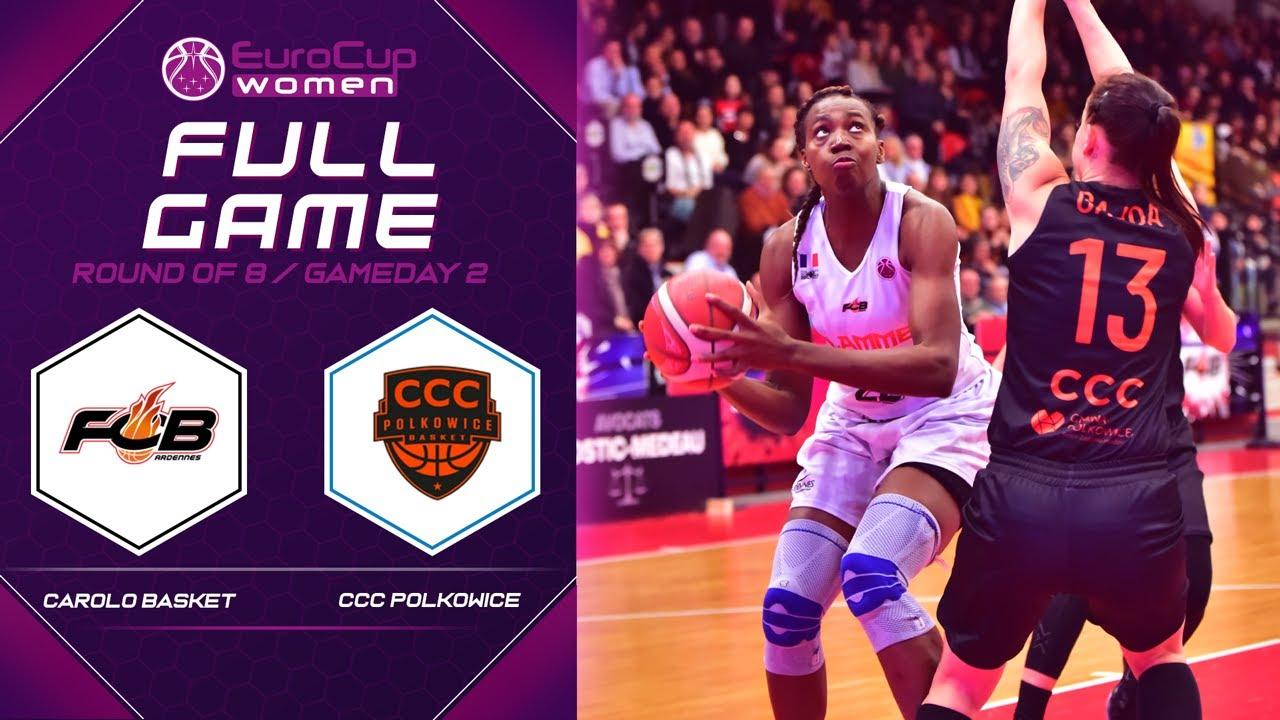 Carolo Basket v CCC Polkowice - Full Game - EuroCup Women 2019