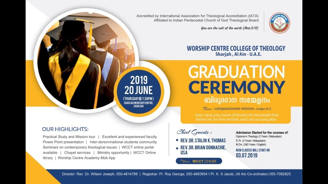 WORSHIP CENTRE COLLEGE OF THEOLOGY- UAE | GRADUATION CEREMONY | 20th JUNE  2019 |