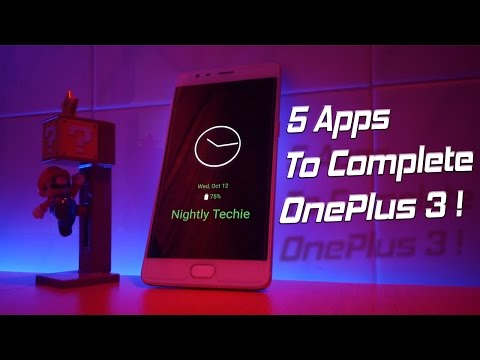 5 Must-Have Apps For OnePlus 3 - Get the best of this phone!