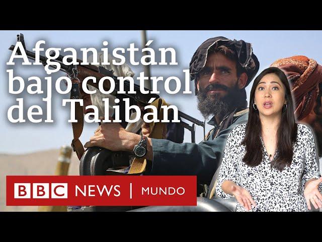 Qué es el Talibán y cómo recuperó el control de Afganistán tan rápido tras la retirada de EE.UU.
