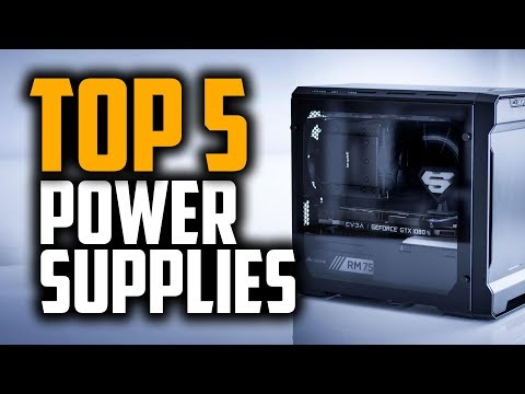 Best Power Supplies in 2018 - Which Is The Best PSU?