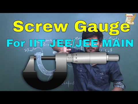 SCREW GAUGE  Concept & Solved Previous Year Questions Of IIT JEE  By-Kartikey Pandey(IIT BHU).