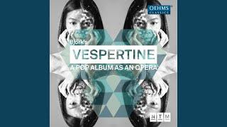Vespertine: Heirloom (Live)