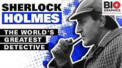 Sherlock Holmes: The World's Greatest Detective (Sherlock Holmes Biography)