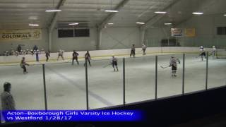 Acton Boxborough Varsity Girls Ice Hockey vs Westford 1/28/17