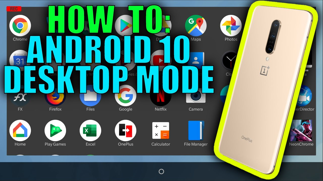 How to Enable Desktop Mode in Android 10 (OnePlus 7 Pro Open Beta)