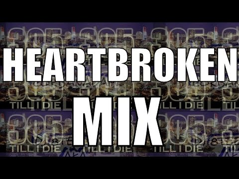 Heartbroken Mix + DL