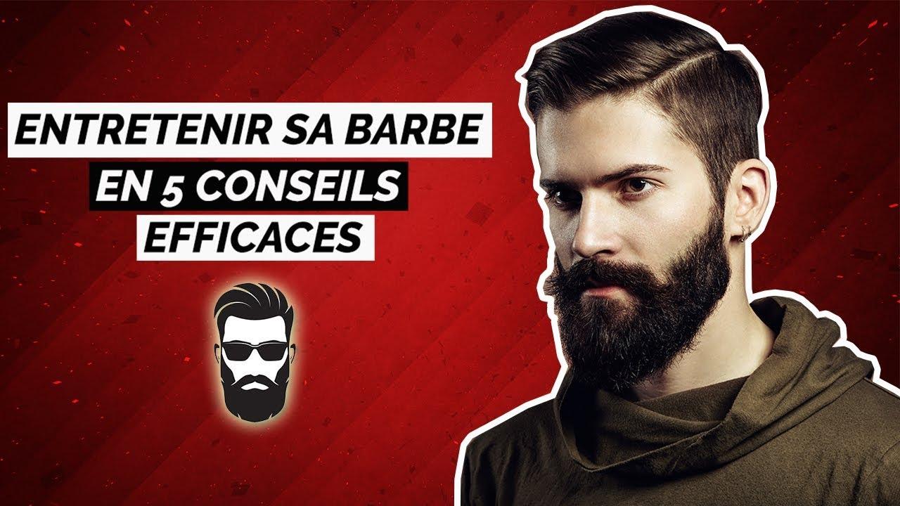 entretenir sa barbe en 5 conseils   comment avoir une belle barbe