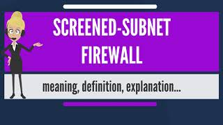 What is SCREENED-SUBNET FIREWALL? What does SCREENED-SUBNET FIREWALL mean?