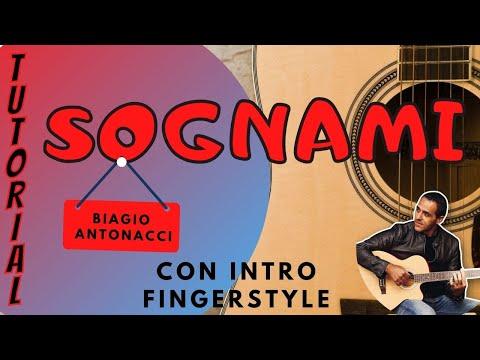 SOGNAMI - Biagio Antonacci - Tutorial Chitarra