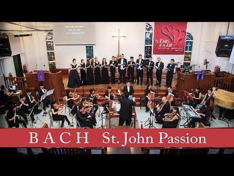 Bach: St. John Passion (Malaysia Bach Festival)