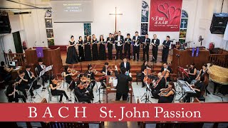 J.S. Bach: St. John Passion (Malaysia Premiere)