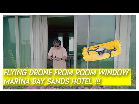 FLYING A DRONE FROM ROOM WINDOW MARINA BAY SANDS HOTEL SINGAPORE