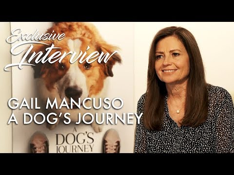 A DOG'S JOURNEY Interview: Gail Mancuso