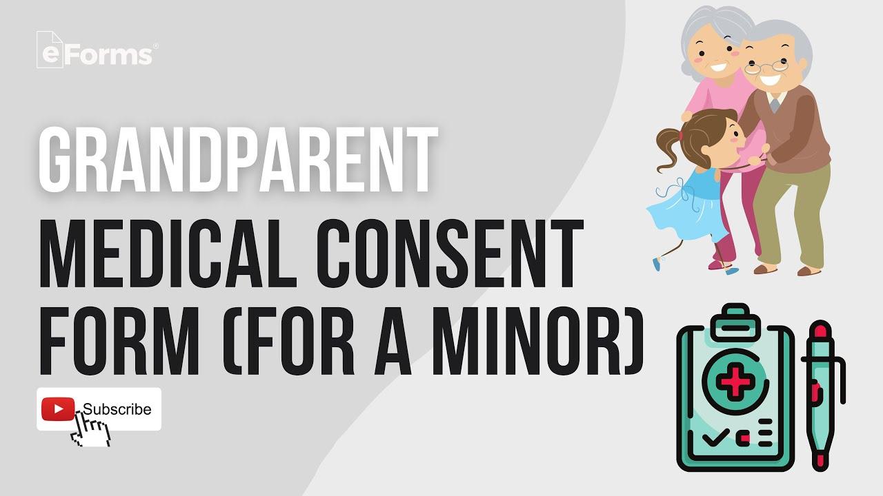 Grandparents' Medical Consent Form – Minor Child – eForms