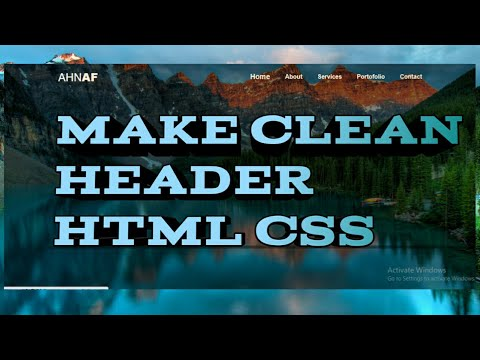 HOW TO MAKE CLEAN HEADER WITH NAVIGATION MENU     HTML CSS TUTORIAL    Ahnaf ONOY