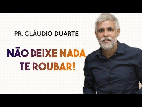 Pastor Cláudio Duarte  - NÃO DEIXE NADA TE ROUBAR! | Palavras de Fé