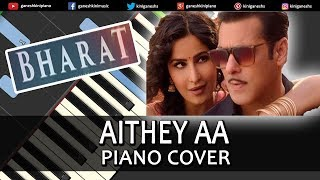 Aithey Aa Song Bharat | Piano Cover Chords Instrumental By Ganesh Kini