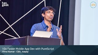 10x Faster Mobile App Dev with PureScript