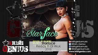 Starface - Ready Fi Di Wuk (Tuff Remix) August 2018