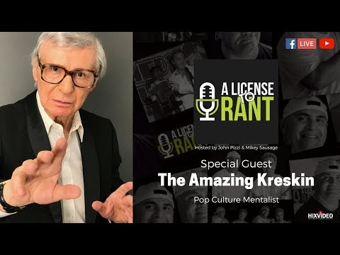 A License to Rant; S1Ep10- The Amazing Kreskin Interview