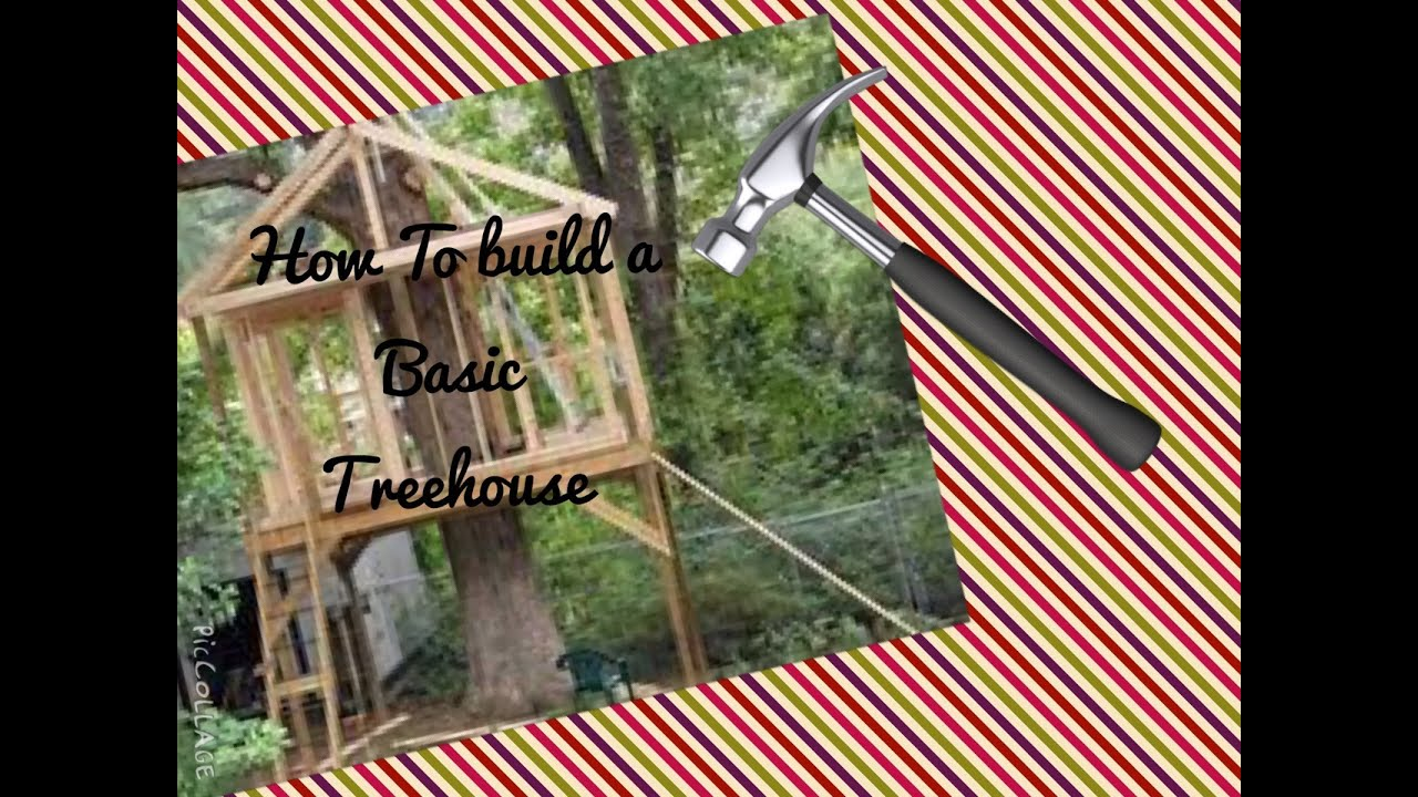 how to build a basic treehouse easy step by step tutorial