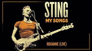 Sting - Roxanne (Live) (Audio)