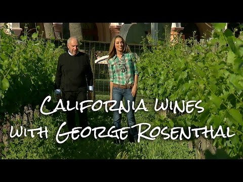 California Wines / George Rosenthal Interview