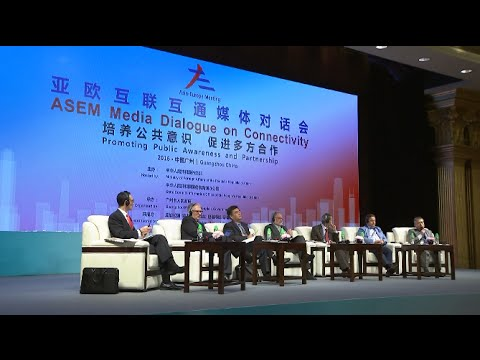 ASEM Media Dialogue Calls for Asia-Europe Connectivity