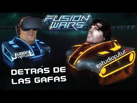 DESARROLLO DE VIDEOJUEGOS EN VR  | Fusion wars y Estudiofuture (Detrás de las Gafas)