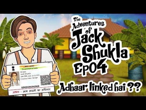 The Adventures Of Jack Shukla Episode 4 - Aadhar Card Linked Hai? || Shudh Desi Endings