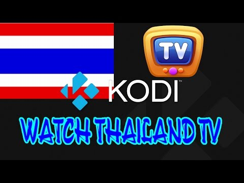 Watch Thailand TV on your computer or androids device for free - Kodi #04