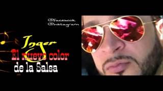 PORQUE HEMOS CAMBIADO - INGER (SALSA)