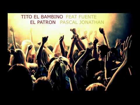 ☑️TITO EL BAMBINO FEAT JONATHAN FUENTE PASCAL (2013) private recording zenith 2013