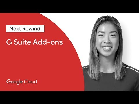 Bring Your Favorite Enterprise Apps to G Suite with the New G Suite Add-ons (Next '19 Rewind)