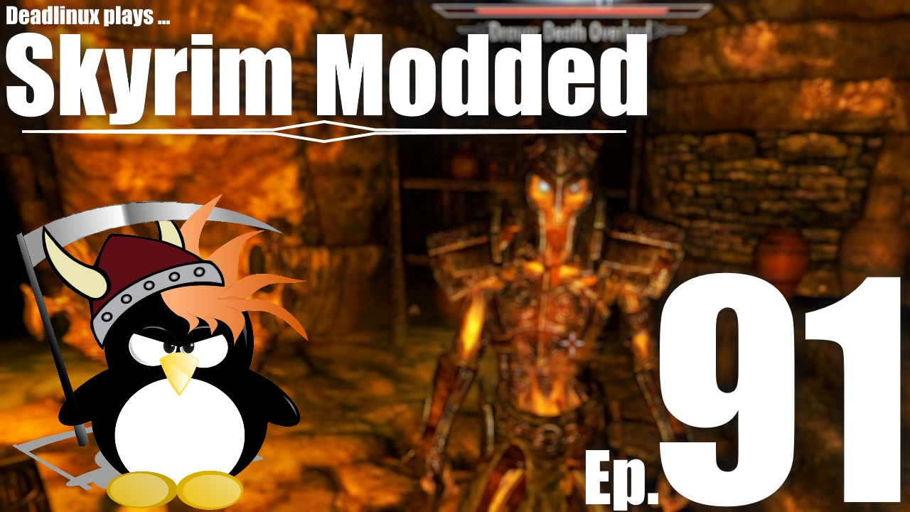 Wait, I'm in Draugr trouble aren't I     Skyrim Modded Ep 91