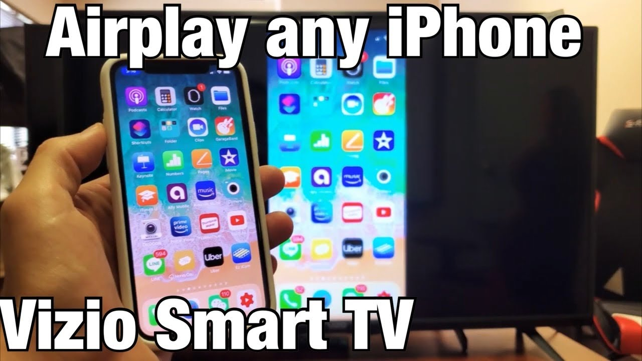 Vizio Smart TV: How to AirPlay 8 (Screen Mirror) All iPhones (iPhone  8/XS/XR/X/8/8/8/8, etc