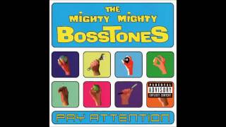The Mighty Mighty Bosstones - Pay Attention (Full Album)