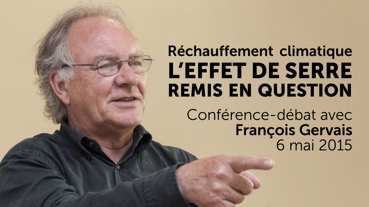 François Gervais - L'effet de serre remis en question