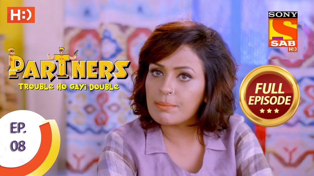 Download Partners Trouble Ho Gayi Double - Ep 08 - Full Episode - 7th December, 2017